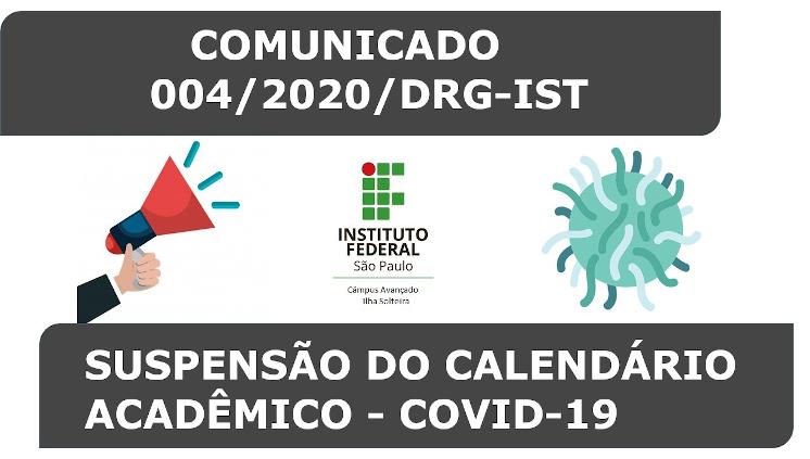 COMUNICADO – 004/2020/DRG-IST